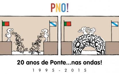 20 anos de Ponte…nas Ondas!